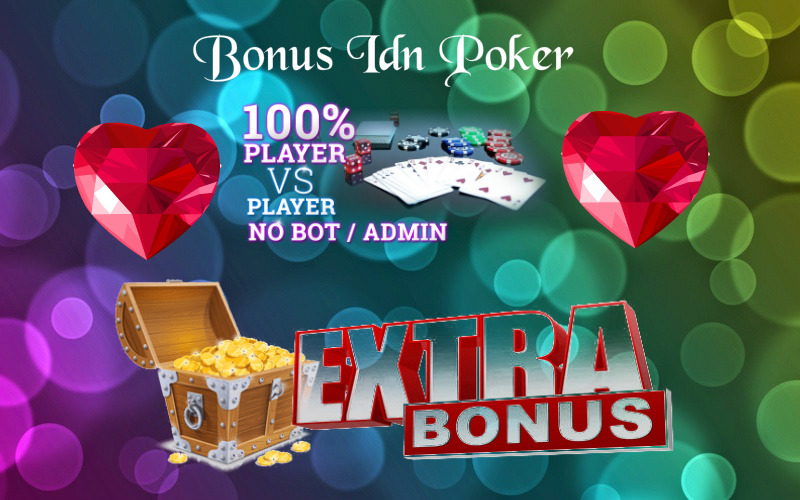 Bonus IDN Poker Indonesia